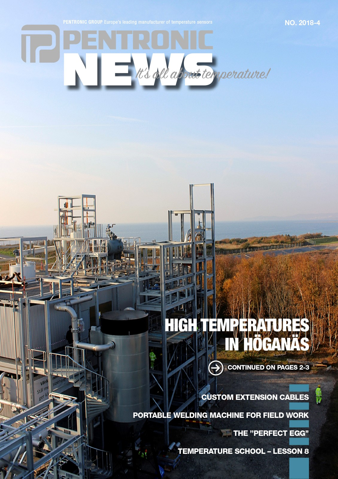 Pentronic News 18-4 includes an article about Cortus' new gas plant in Höganäs and the technology WoodRoll®