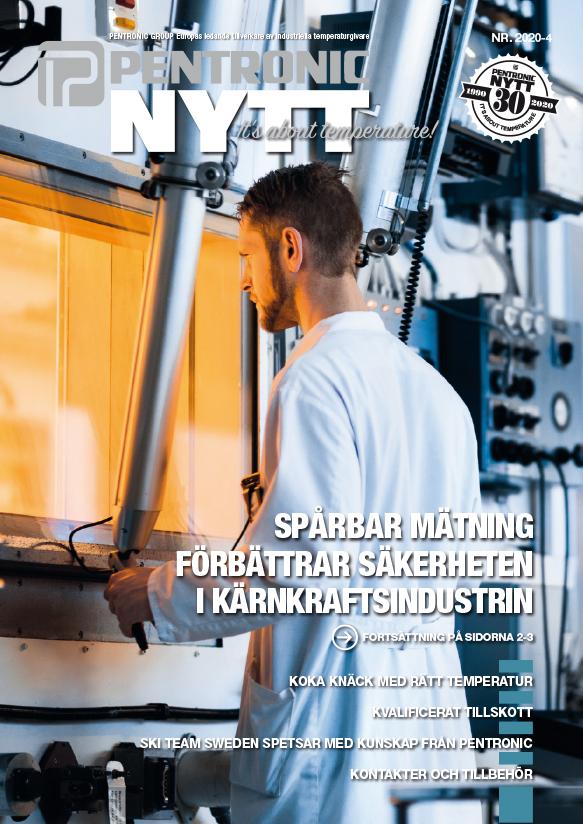 PentronicNytt 2020-4 med reportage från företaget Studsvik Nuclear AB med läsning om forskning som förbättrar säkerheten i kärnkraftsindustrin.