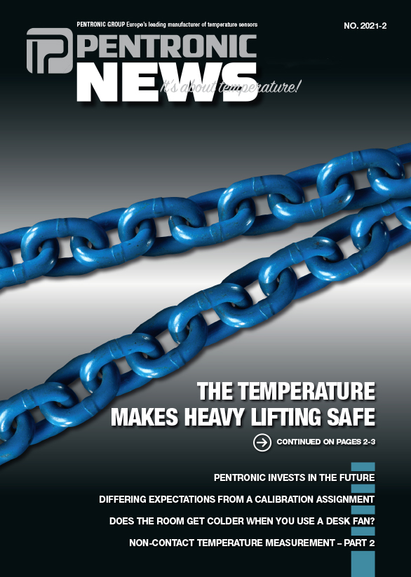 Pentronic News 2021-2. In this issue of Pentronic News our lead article is about the importance of the correct temperature when making chains at Gunnebo Industries.